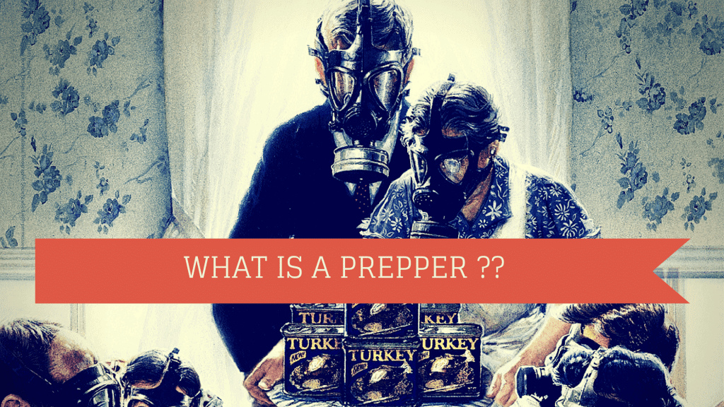 What Is A Prepper